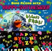 "Satsukigatenkomori - ハッピーシンセサイザ (Happy Synthesizer)-remix""-"