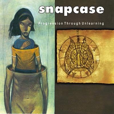 Progression Through Unlearning - Snapcase