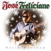 3. Feliz Navidad - José Feliciano