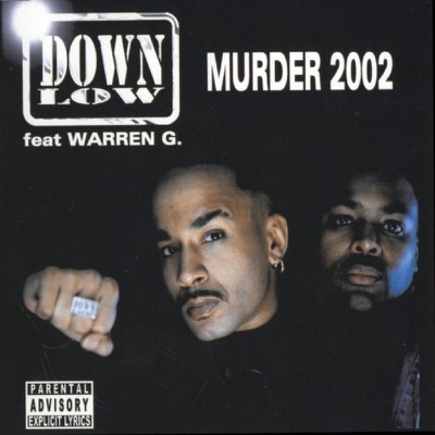 Murder 2002 - Down Low