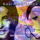 Soy Juventud - Duo Guardabarranco