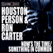 Ron Carter, Houston Person - Spring Can Really Hang You Up The Most