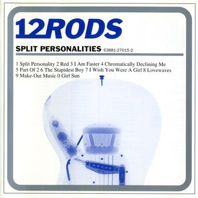 Split Personalities - 12 Rods