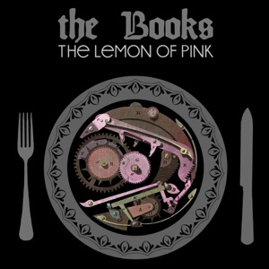The Lemon of Pink (Remastered)