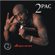 2Pac - All Eyez On Me (Remastered)