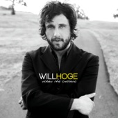 Will Hoge - These Were the Days