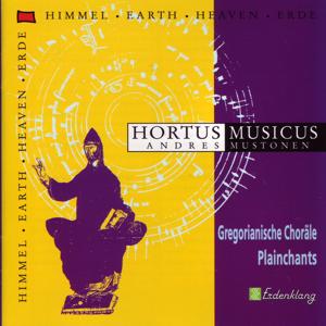 Hortus Musicus - Gregorianische Choräle - Plainchants