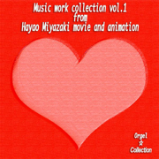 Music Work Collection, Vol.1 - From Hayao Miyazaki Movie and Animation - MUSIC BOX COLLECTION - MUSIC BOX COLLECTION