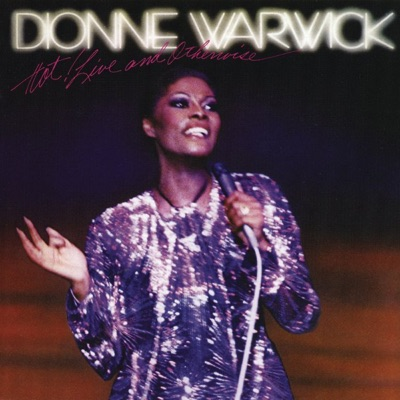 Hot! Live and Otherwise - Dionne Warwick