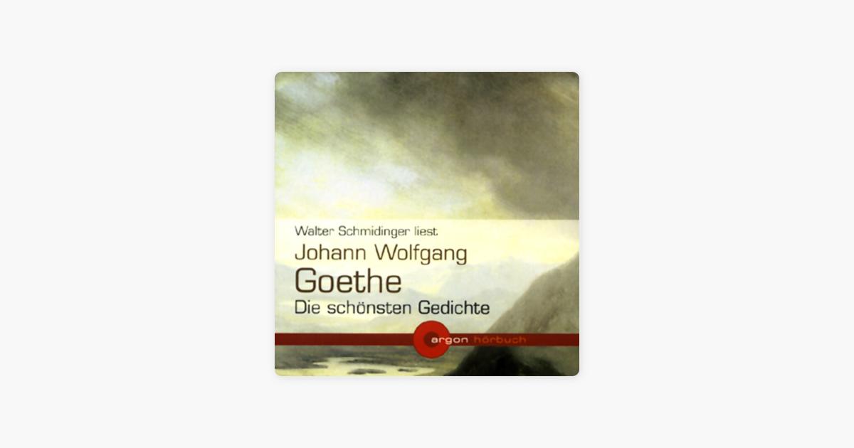 Johann Wolfgang Goethe Die Schönsten Gedichte