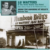 Lu Watters & His Yerba Buena Jazz Band - Doctor Jazz