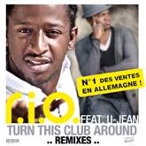 Turn This Club Around (feat. U-Jean) [Remixes] - Single