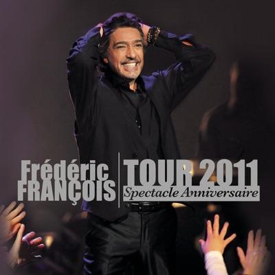 Live 2011 - Frédéric François