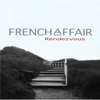 Rendezvous - French Affair