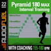 Pyramid 180 Max Mid Intensity Interval Training - AudioFuel