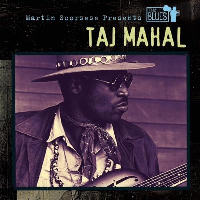Martin Scorsese Presents the Blues: Taj Mahal - Taj Mahal album