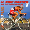 Ride Harder, Vol. 1 With Chrissie Wellington - A 40 Minute Turbo Training, Indoor Training or Spin Bike Session - AudioFuel