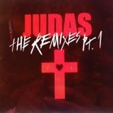 Judas (The Remixes, Pt. 1) - EP