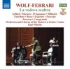 Wolf-Ferrari: La Vedova Scaltra - Anne-Lise Sollied, Karl Martin & Fenice Theatre Orchestra