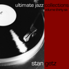 Ultimate Jazz Collections, Vol. 36 - Stan Getz