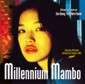 Millenium Mambo (Hou Hsiao Hsien's Original Motion Picture Soundtrack)