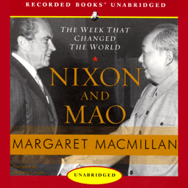 Nixon and Mao: The Week That Changed the World (Unabridged) [Unabridged Nonfiction] audiobook