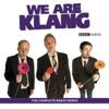 Greg Davies, Steve Hall & Marek Larwood - We Are Klang (Unabridged  Nonfiction) artwork