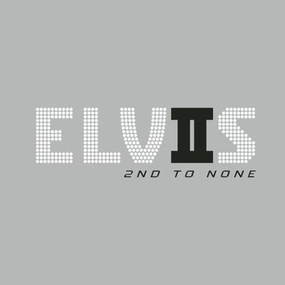 Elvis - 2nd to None (Remastered) - Elvis Presley