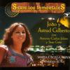 Samba E Bossa Nova (Remastered) - Astrud Gilberto & João Gilberto
