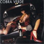 Cobra Verde - One Step Away from Myself