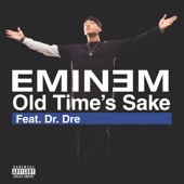 Old Time's Sake (feat. Dr. Dre) - Single
