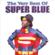 Super Blue - The Very Best of Super Blue