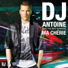 Ma chérie (feat. The Beat Shakers) [Remixes] - EP - DJ Antoine