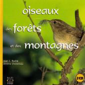 Oiseaux des forêts et des montagnes - Birds of the forests and mountains