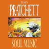 Soul Music: Discworld, Book 16 (Unabridged) - Terry Pratchett