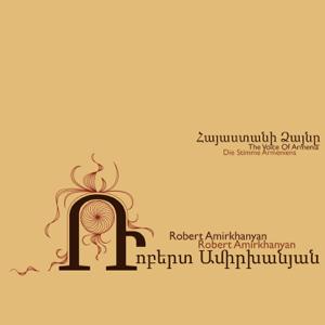 Robert Amirkhanyan - The Voice of Armenia