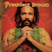 Prezident Brown - Lionheart