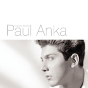 The Very Best of Paul Anka - Paul Anka - Paul Anka