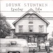 Drunk Stuntmen - Failure as a Friend