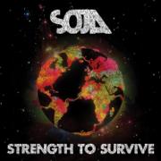 Strength to Survive - SOJA - SOJA