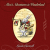Lewis Carroll - Alice's Adventures In Wonderland (Unabridged)  artwork
