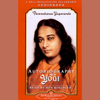 Paramahansa Yogananda - Autobiography of a Yogi (Unabridged)  artwork