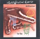 World Saxophone Quartet - For Now