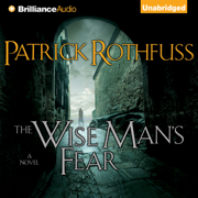 The Wise Man's Fear: Kingkiller Chronicle, Book 2 (Unabridged)