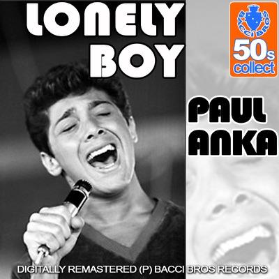Lonely Boy (Digitally Remastered) - Paul Anka