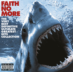 Faith No More - The Very Best Definitive Ultimate Greatest Hits Collection (Bonus Track Version)