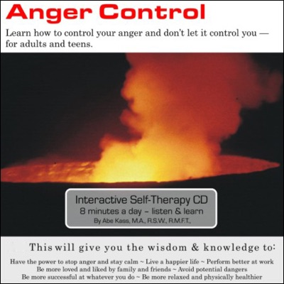 Anger Control: Learn How to Control Your Anger and Don't Let It Control You (Original Staging Nonfiction)