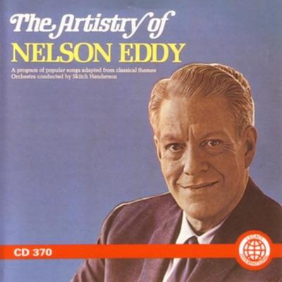 The Artistry of Nelson Eddy - Nelson Eddy