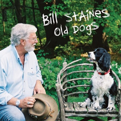 Old Dogs - Bill Staines