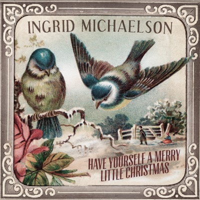 Have Yourself a Merry Little Christmas - Single - Ingrid Michaelson